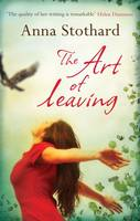 Cover for The Art of Leaving by Anna Stothard
