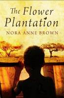 The Flower Plantation