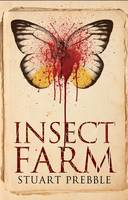 Cover for The Insect Farm by Stuart Prebble