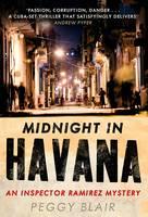 Midnight in Havana An Inspector Ramirez Investigation