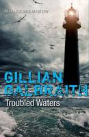 Cover for Troubled Waters An Alice Rice Mystery by Gillian Galbraith