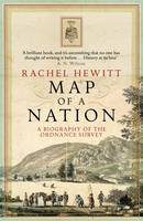 Map of a Nation A Biography of the Ordnance Survey