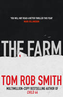 Cover for The Farm by Tom Rob Smith
