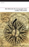 Cover for The Cartographer Tries to Map a Way to Zion by Kei Miller