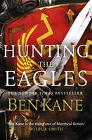 Hunting the Eagles Eagles of Rome