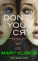 Cover for Don't You Cry by Mary Kubica