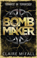 Cover for Bombmaker by Claire McFall