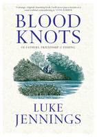Cover for Blood Knots by Luke Jennings