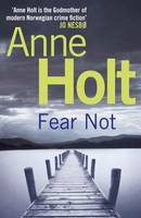 Cover for Fear Not by Anne Holt