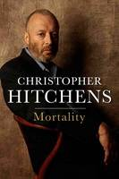Cover for Mortality by Christopher Hitchens