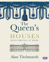 Cover for The Queen's Houses by Alan Titchmarsh
