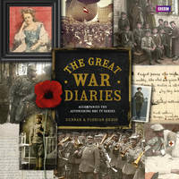 Book Cover for The Great War Diary Breathtaking Colour Photographs from a World Torn Apart by Gunnar Dedio, Florian Dedio