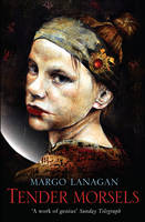 Cover for Tender Morsels by Margo Lanagan