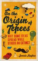 On the Origin of Tepees Why Some Ideas Spread While Others Go Extinct
