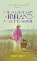 The Largest Baby in Ireland After the Famine