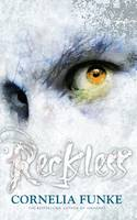 Cover for Reckless by Cornelia Funke