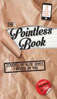 The Pointless Book Started by Alfie Deyes, Finished by You