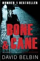 Bone and Cane