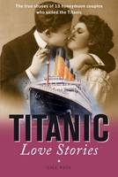 Titanic Love Stories