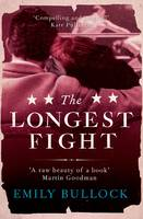 Cover for The Longest Fight by Emily Bullock