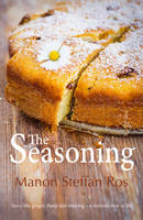 Cover for The Seasoning by Manon Steffan Ros