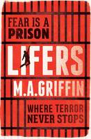 Cover for Lifers by Martin Griffin
