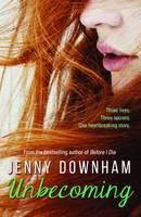 Cover for Unbecoming by Jenny Downham