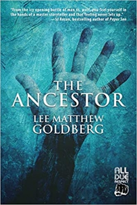 Cover for The Ancestor by Lee Matthew Goldberg