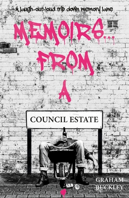 Memoirs From A Council Estate