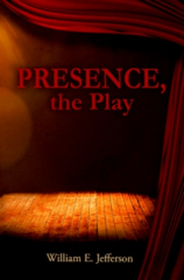 Presence, the Play