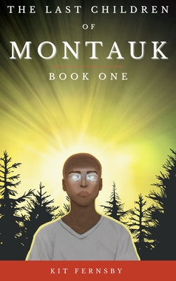 The Last Children of Montauk