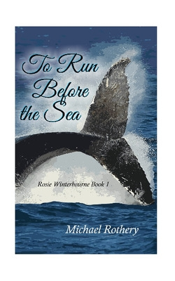 To Run Before the Sea