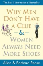 Cover for Why Men Don't Have a Clue and Women Always Need More Shoes by Allan Pease, Barbara Pease