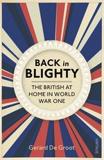 Back in Blighty British Society in the Era of the Great War