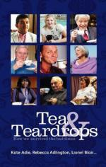 Tea and Teardrops How We Survived the Bad Times