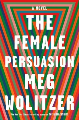 Cover for The Female Persuasion by Meg Wolitzer