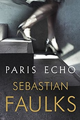 Cover for Paris Echo by Sebastian Faulks