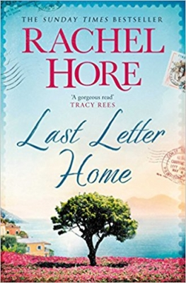 Cover for Last Letter Home The Richard and Judy Book Club pick 2018 by Rachel Hore