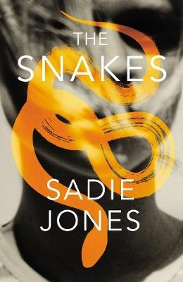 Cover for The Snakes by Sadie Jones