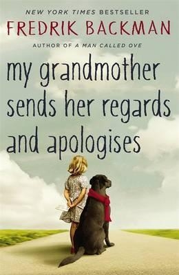 Cover for My Grandmother Sends Her Regards and Apologises by Fredrik Backman