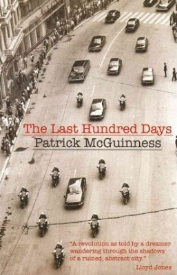 Cover for The Last Hundred Days by Patrick McGuinness