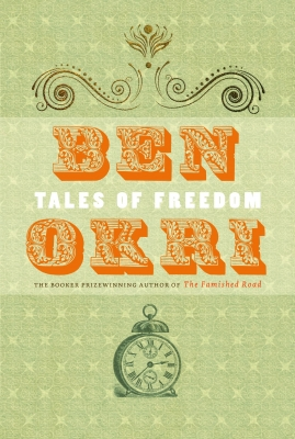 Cover for Tales of Freedom by Ben Okri