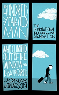 Cover for The Hundred-Year-Old Man Who Climbed Out of the Window and Disappeared by Jonas Jonasson