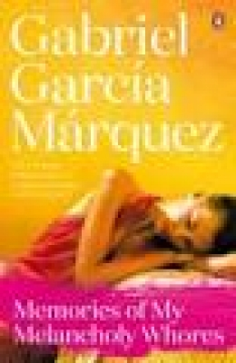 Cover for Memories Of My Melancholy Whores by Gabriel Garcia Marquez