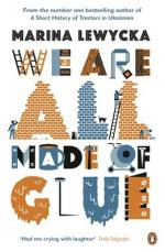 Cover for We are All Made of Glue by Marina Lewycka