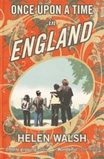 Cover for Once Upon a Time in England by Helen Walsh