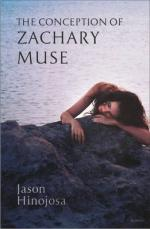 Cover for The Conception of Zachary Muse by Jason Hinojosa