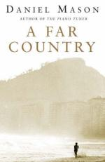 Cover for A Far Country by Daniel Mason