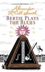 Bertie Plays The Blues (A 44 Scotland St novel)