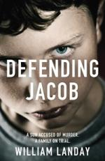 Cover for Defending Jacob by William Landay